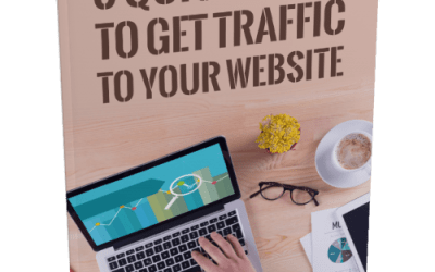 5 Quick Ways To Get Traffic To Your Website!